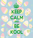 KEEP CALM AND BE KOOL - Personalised Tea Towel: Premium
