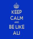 KEEP CALM AND BE LIKE ALI - Personalised Tea Towel: Premium