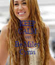 KEEP CALM AND Be Miley Cyrus - Personalised Tea Towel: Premium