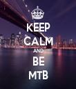 KEEP CALM AND BE MTB - Personalised Tea Towel: Premium