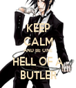 KEEP CALM AND BE ONE HELL OF A BUTLER - Personalised Tea Towel: Premium