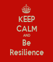 KEEP CALM AND Be Resilience - Personalised Tea Towel: Premium