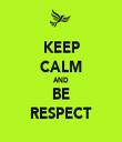 KEEP CALM AND BE RESPECT - Personalised Tea Towel: Premium