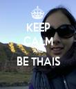 KEEP CALM AND BE THAIS  - Personalised Tea Towel: Premium