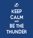 KEEP CALM AND BE THE THUNDER - Personalised Tea Towel: Premium