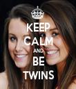 KEEP CALM AND BE TWINS - Personalised Tea Towel: Premium