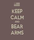 KEEP CALM AND BEAR ARMS - Personalised Tea Towel: Premium