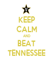 KEEP CALM AND BEAT TENNESSEE - Personalised Tea Towel: Premium