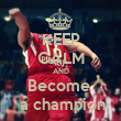 KEEP CALM AND Become   a champion - Personalised Tea Towel: Premium