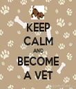 KEEP CALM AND BECOME A VET - Personalised Tea Towel: Premium