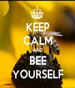 KEEP CALM AND BEE YOURSELF - Personalised Tea Towel: Premium