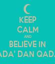 KEEP CALM AND BELIEVE IN QADA' DAN QADAR - Personalised Tea Towel: Premium