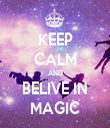 KEEP CALM AND BELIVE IN MAGIC - Personalised Tea Towel: Premium