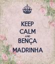 KEEP CALM AND BENÇA MADRINHA - Personalised Tea Towel: Premium