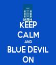 KEEP CALM AND BLUE DEVIL ON - Personalised Tea Towel: Premium