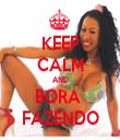KEEP CALM AND BORA  FAZENDO - Personalised Tea Towel: Premium