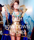 KEEP CALM AND BOW DOWN B*TCHES - Personalised Tea Towel: Premium
