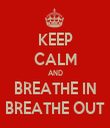 KEEP CALM AND BREATHE IN BREATHE OUT - Personalised Tea Towel: Premium