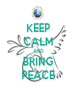 KEEP CALM AND BRING PEACE - Personalised Tea Towel: Premium