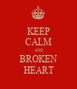 KEEP CALM AND BROKEN HEART - Personalised Tea Towel: Premium