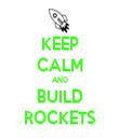 KEEP CALM AND BUILD ROCKETS - Personalised Tea Towel: Premium