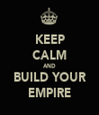 KEEP CALM AND BUILD YOUR EMPIRE - Personalised Tea Towel: Premium