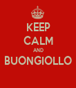 KEEP CALM AND BUONGIOLLO  - Personalised Tea Towel: Premium