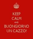 KEEP CALM AND BUONGIORNO UN CAZZO! - Personalised Tea Towel: Premium