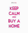 KEEP CALM AND BUY A HOME - Personalised Tea Towel: Premium