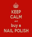 KEEP CALM and buy a NAIL POLISH - Personalised Tea Towel: Premium