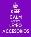 KEEP CALM AND BUY LETEO ACCESORIOS - Personalised Tea Towel: Premium