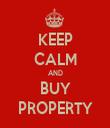 KEEP CALM AND BUY PROPERTY - Personalised Tea Towel: Premium