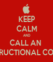 KEEP CALM AND CALL AN  INSTRUCTIONAL COACH - Personalised Tea Towel: Premium