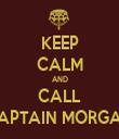 KEEP CALM AND CALL CAPTAIN MORGAN - Personalised Tea Towel: Premium