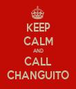 KEEP CALM AND CALL CHANGUITO - Personalised Tea Towel: Premium