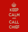 KEEP CALM AND CALL CHIEF - Personalised Tea Towel: Premium