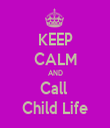 KEEP CALM AND Call  Child Life - Personalised Tea Towel: Premium