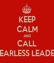 KEEP CALM AND CALL FEARLESS LEADER - Personalised Tea Towel: Premium