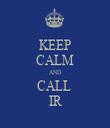 KEEP CALM AND CALL  IR - Personalised Tea Towel: Premium