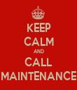 KEEP CALM AND CALL MAINTENANCE - Personalised Tea Towel: Premium