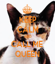 KEEP CALM AND CALL ME  QUEEN - Personalised Tea Towel: Premium