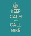 KEEP CALM AND CALL MIKE - Personalised Tea Towel: Premium