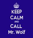 KEEP CALM AND CALL  Mr. Wolf - Personalised Tea Towel: Premium