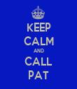 KEEP CALM AND CALL PAT - Personalised Tea Towel: Premium