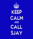 KEEP CALM AND CALL SJAY - Personalised Tea Towel: Premium