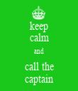 keep calm and call the captain - Personalised Tea Towel: Premium