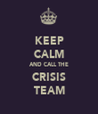 KEEP CALM AND CALL THE CRISIS TEAM - Personalised Tea Towel: Premium