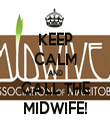KEEP CALM AND CALL THE MIDWIFE! - Personalised Tea Towel: Premium