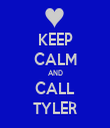 KEEP CALM AND CALL TYLER - Personalised Tea Towel: Premium