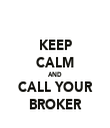 KEEP CALM AND CALL YOUR BROKER - Personalised Tea Towel: Premium
